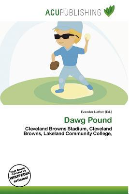 Dawg Pound written by Evander Luther