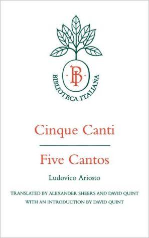 Cinque Canti / Five Cantos book written by Ludovico Ariosto