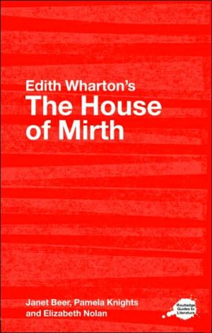 Edith Wharton's The House of Mirth book written by Janet Beer