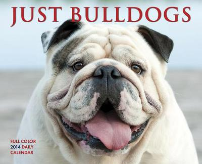 Just Bulldogs Box Calendar book written by Not Available (NA)