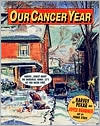 Our Cancer Year book written by Harvey Pekar