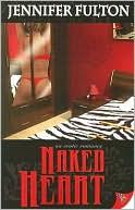 Naked Heart book written by Jennifer Fulton