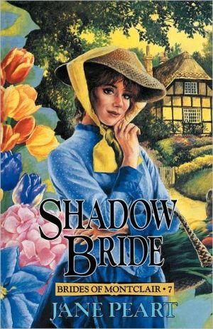 Shadow Bride book written by Jane Peart