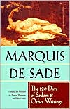The 120 Days of Sodom and Other Writings book written by Marquis Sade