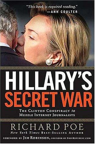 Hillary's secret war written by Richard Poe