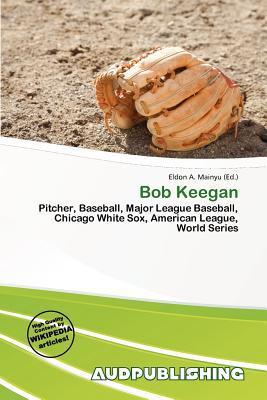 Bob Keegan written by Eldon A. Mainyu