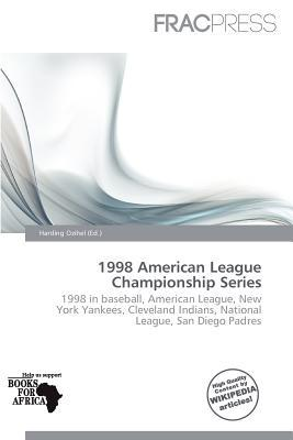 1998 American League Championship Series written by Harding Ozihel