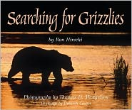 Searching for Grizzlies book written by Ron Hirschi