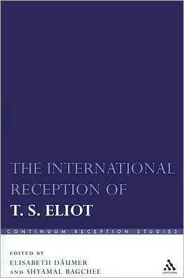 The International Reception of T. S. Eliot book written by Elisabeth Daumer
