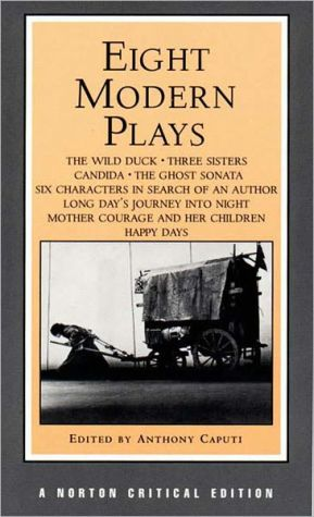 Eight Modern Plays book written by Anthony Caputi