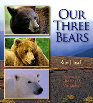 Our Three Bears book written by Ron Hirschi