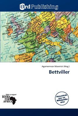 Bettviller written by Agamemnon Maverick
