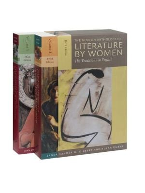 Norton Anthology of Literature by Women: The Traditions in English written by Sandra M. Gilbert