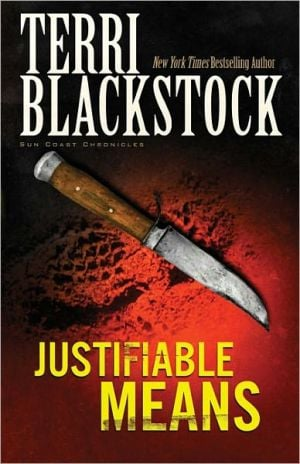 Justifiable Means book written by Terri Blackstock