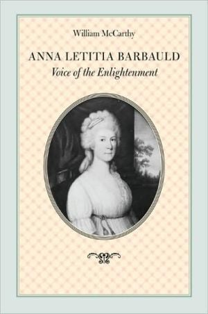 Anna Letitia Barbauld: Voice of the Enlightenment book written by William McCarthy
