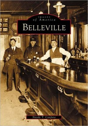 Belleville, New Jersey (Images of America Series) written by Nicole T. Canfora