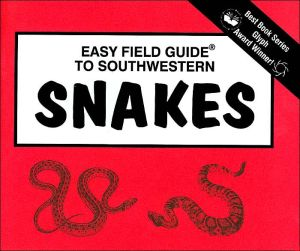 Easy Field Guide To Southwestern Snakes (Golden Book Series) book written by Richard Nelson