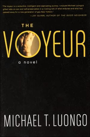 The Voyeur book written by Michael T. Luongo