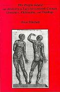 The Purple Island and Anatomy in Early Seventeenth-Century Literature, Philosophy, and Theology book written by Peter Mitchell