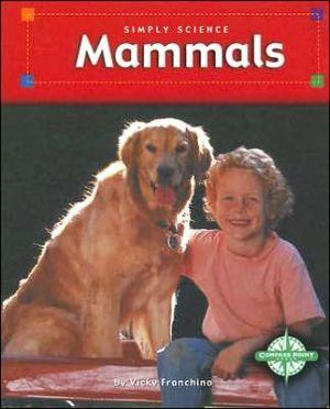 Mammals book written by Vicki Franchino
