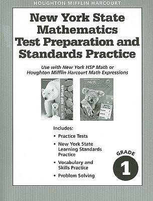 New York State Mathematics Test Preparation and Standards Practice, Grade 1 written by Houghton Mifflin Harcourt