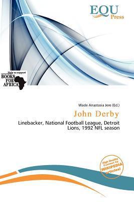 John Derby written by Wade Anastasia Jere