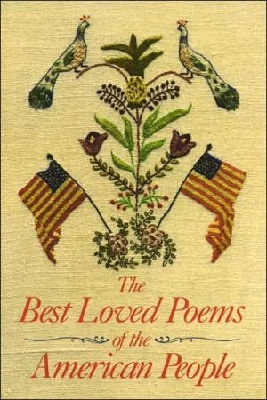 The Best Loved Poems of the American People book written by Hazel Felleman