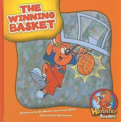 The Winning Basket written by Minden, Cecilia , Meier, Joanne , Ostrom, Bob