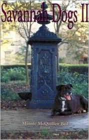 Savannah Dogs II book written by Minnie M. Beil