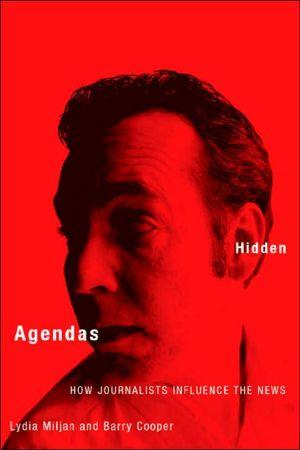 Hidden agendas written by Lydia Miljan