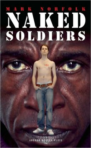 Naked Soldiers book written by Mark Norfolk