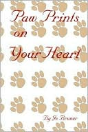 Paw Prints on Your Heart book written by Jo Bruner