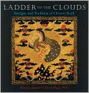 Ladder to the Clouds: Intrigue and Tradition in Chinese Rank written by Beverley Jackson