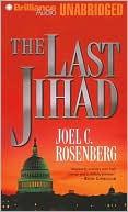 The Last Jihad book written by Joel C. Rosenberg