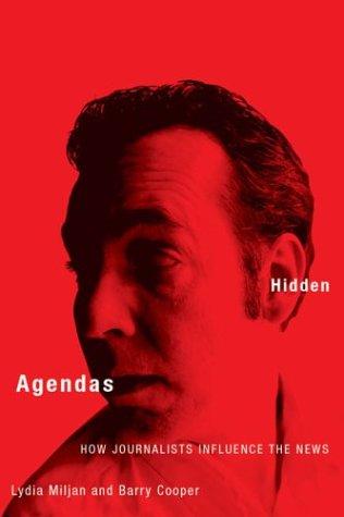 Hidden agendas written by Lydia Miljan,Barry Cooper