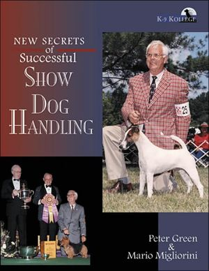 New Secrets of Successful Show Dog Handling book written by Peter Green