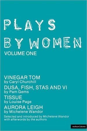 Plays By Women, Vol. 1 written by Michelene Wandor