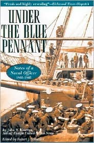 Under the Blue Pennant: or Notes of a Naval Officer book written by John W. Grattan
