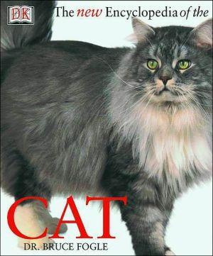 The New Encyclopedia of the Cat book written by Dorling Kindersley Publishing Staff, Deirdre Headon