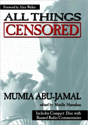 All Things Censored [With CD] book written by Mumia Abu-Jamal