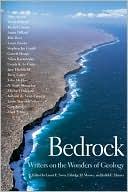 Bedrock: Writers on the Wonders of Geology book written by Lauret E. Savoy
