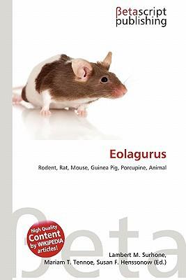 Eolagurus written by Lambert M. Surhone