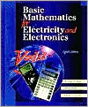Basic Mathematics for Electricity and Electronics written by Bertrard Singer
