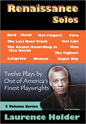 Renaissance Solos: 12 Plays book written by Laurence Holder
