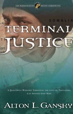 Terminal Justice book written by Alton L. Gansky