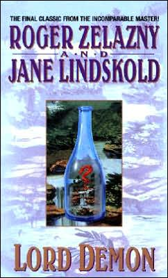 Lord Demon written by Roger Zelazny, Jane Lindskold