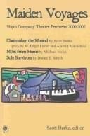 Maiden Voyages: Ship's Company Theatre Premiers 2000-2002 written by Scott Burke