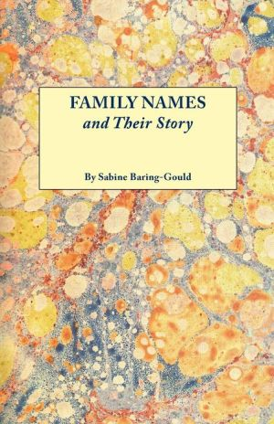 Family Names and Their Story book written by Sabine Baring-Gould