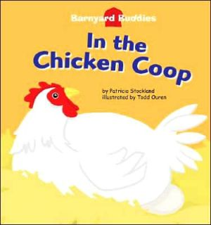 In the Chicken Coop book written by Patricia Stockland