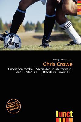 Chris Crowe written by Emory Christer